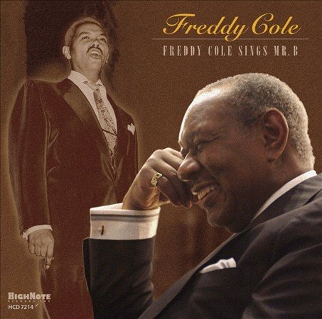 freddy cole sings mr b grammy nominated cover pho walker clay