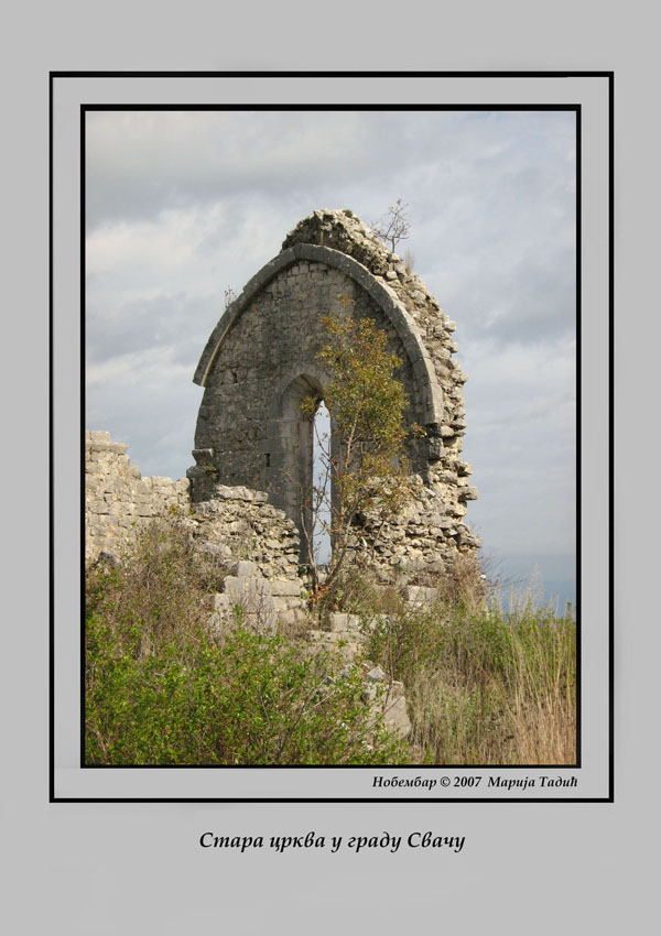 the old church in town svatch looking from out tadic maria